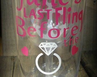 Personalized Wine Tumbler, Last Fling before The Ring Wedding Wine Tumbler, Bachelorette Party Wine tumbler