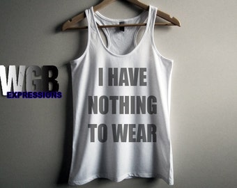 I have nothing to wear womans tank top white