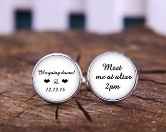 Personalized Cuff Links, It's Going Down, Meet Me At The Altar, Custom Initial, Name, Date Cufflinks, Wedding Cufflinks, Groom Cuff Links