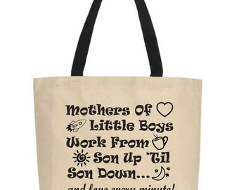 Funny Tote Bag for Mothers of Little Boys.