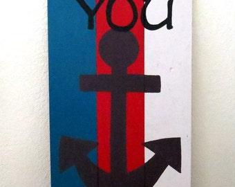You Anchor Me Wood Pallet Art, Nautical Home Decor