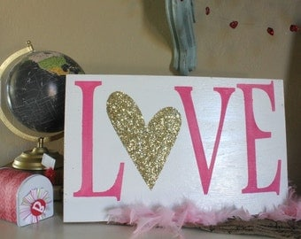 LOVE Wood Sign with GOLD Glitter Heart, Valentine's Day Decor, Pink Sign, BD Design, Rustic Art Sign, Shabby Chic, Valentine Day Gift, Love