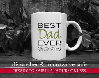 SALE - 11oz. Black/Fern Best Dad Ever Coffee Mug, Gift For Dad, Dad Birthday Gift, Dad Coffee Mug, Unique Dad Gift, Dad Present