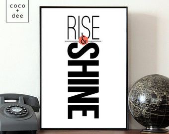 Quote, typography poster, Morning poster, motivational print, rise and shine, bold print, black and white art, modern decor, typography