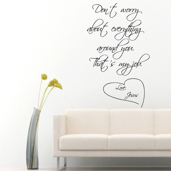 Don't Worry Baby Everything Will be Alright Wall Decals Don't Worry About