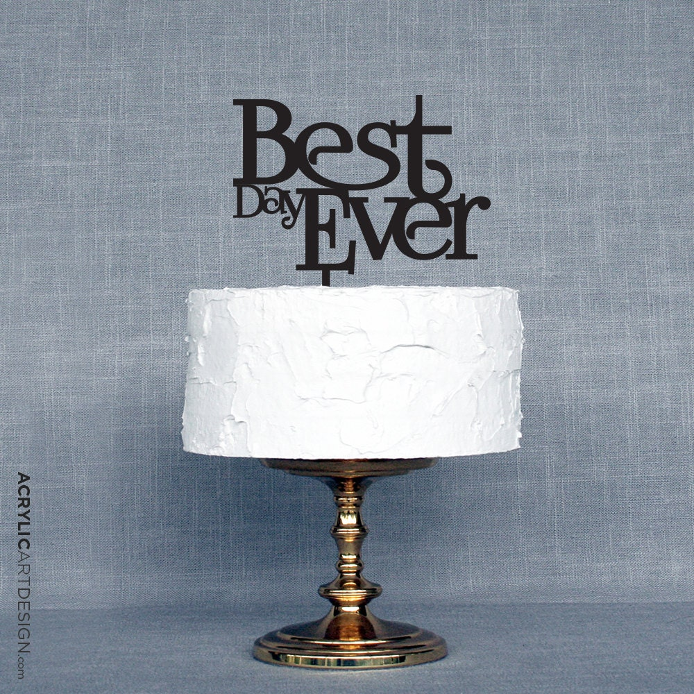 Best Day Ever Cake Topper Canada
