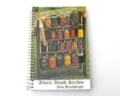 Alma's Amish Kitchen Cookbook - 1990 Mennonite Canning Mason Jar Harvest Frontier Farmhouse Prairie Rustic Country Folk Thanksgiving Recipes