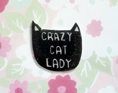 Crazy Cat Lady brooch