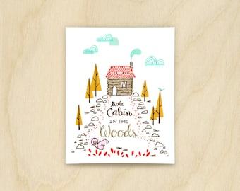 Little Cabin Print