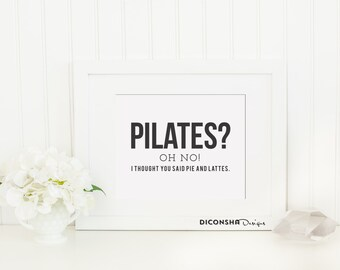 Wall Art Print | Pilates pie and lattes | Instant Download