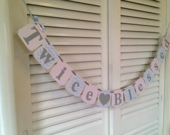 TWINS Baby Shower Decorations Twice Blessed Baby Banner chevron stripes photo prop Custom Colors Boy Girl Twins Banner Twins Decoration