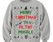 HARRY POTTER CLOTHING, MERRy CHRISTMAs Ya FILTHy MUGGLe, Ugly sweater,  Christmas Vacation