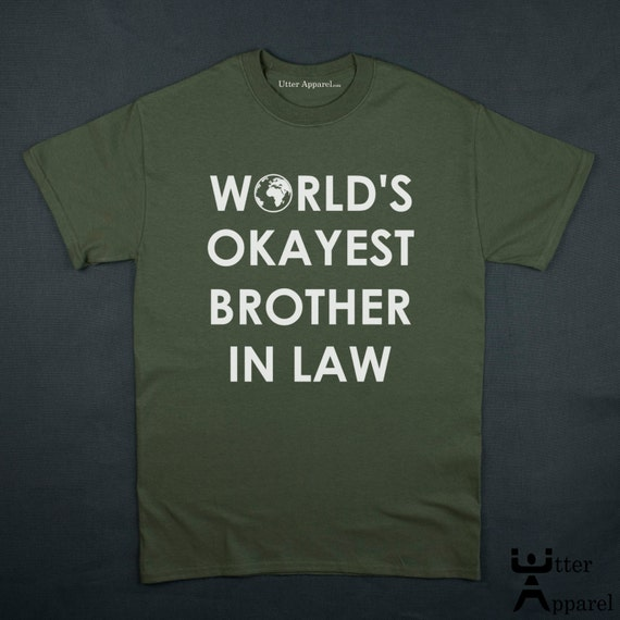 World's Okayest Brother In Law Christmas gift Tshirt crew neck man red S to 2XL funny world brother in law men birthday gift A3MGR
