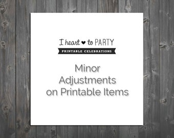 Minor Adjustments on Printable Items