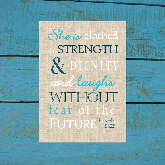 Poster She Is Clothed With Strength: Proverbs 31:25 She Is Clothed With Strength & Dignity. Print