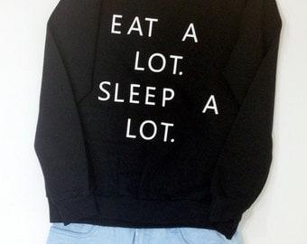 Eat A lot Sleep A lot Sweatshirt In Black - Eat A lot Sleep A Lot  Oversized Sweater Jumper