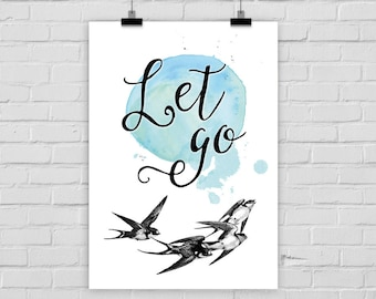 "fine-art print ""Let go"" poster illustration swallow watercolor"