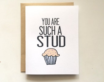 You're Such A Stud Muffin Card- Cute Card- Stud Muffin Card- Love Card- Valentine's Day Card- Valentine Card- Greeting card