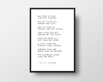 All that is Gold, J.R.R. Tolkien, Life Quote, Poem Tolkien, Lord of the rings, LOTR, Inspirational Quote, Literary Art,  Minimalistic Poster