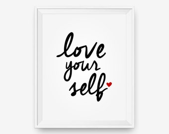 SALE Printable Love Yourself, Typography Poster, Inspirational Print, Motivational Wall Art  - Digital Download