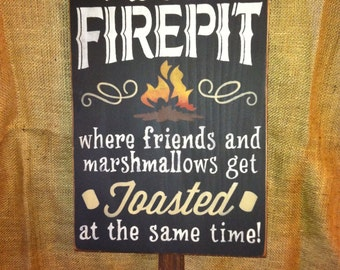 Welcome to our FirePit Sign, (Campsite, Bonfire, Campfire option)
