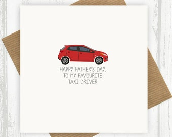 Funny Father's Day Card Happy Father's Day To My Favourite Taxi Driver - funny cards - cards for dad - taxi driver card