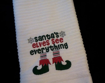 Santa's Elves See EVERYTHING Dish Towel