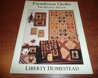 Farmhouse Quilts The Kitchen Hearth Pattern Book 2002
