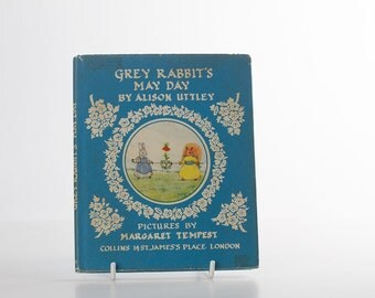1968 Little Grey Rabbit's May Day by Alison Uttley - Illust Margaret Tempest - Hardback with dust jacket - Childrens Vintage Book