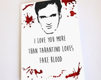 Funny greeting card, Valentine's Day, Anniversary, Birthday, Mother's Day, Father's Day, fake blood