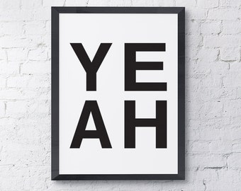"""Typography Poster """"YEAH"""" Yes Motivational Inspirational Quote Happy Print Wall Art Home Decor"""