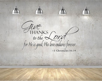 Give Thanks to the Lord Vinyl Wall Art Decal