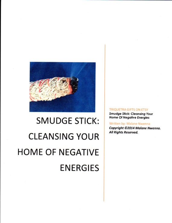 Smudge Stick Cleansing Your Home Of Negative Energies Pdf