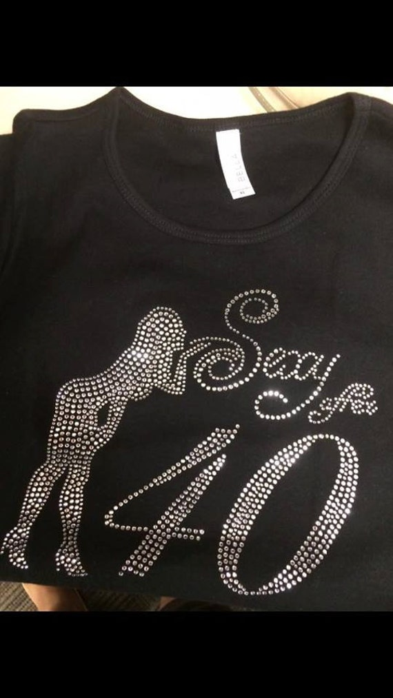 Rhinestone T Shirt Sexy After 40 Design By Reese Custom Tees