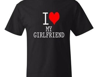I Love My Girlfriend Shirt I Heart My Girlfriend Shirt Anniversary Gift Valentines Day Gift