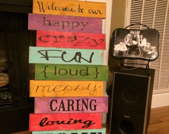 Wooden Sign - Welcome to Our Happy...Home