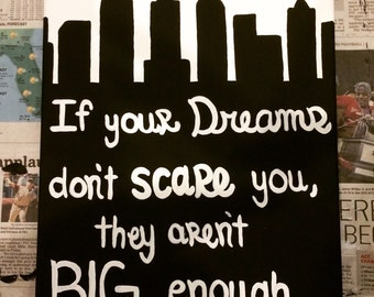 If your dreams dont scare you, they arent big enough- quote canvas with new york skyline
