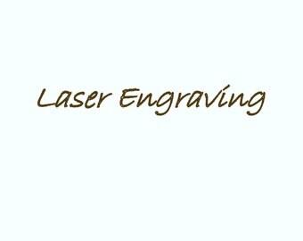 Laser Engraving!