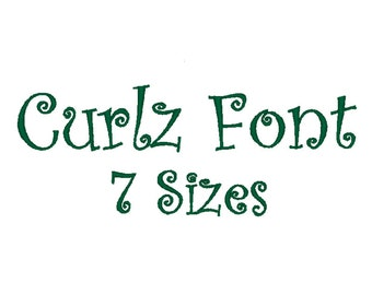 Curlz Font  alphabet Embroidery Machine. 7 Sizes.