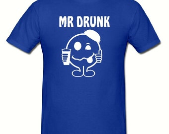 Mr Drunk t shirt,mens t shirt sizes small- 2xl,fathers day gift,dad gift