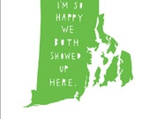 RHODE ISLAND | I'm So Happy | state print, anniversary gift for men, anniversary gift for women, where we met, wedding gift, moving gift