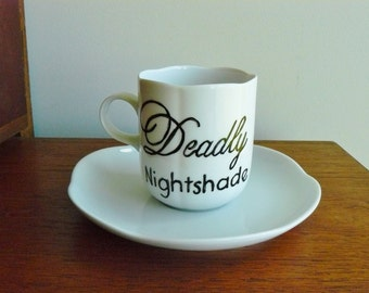Deadly Nightshade hand painted vintage porcelain teacup and saucer set recycled humor poison tea