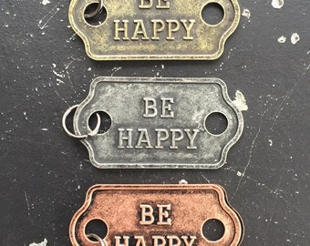 Industrial Metal Tag - Be Happy - 2 Word Tag