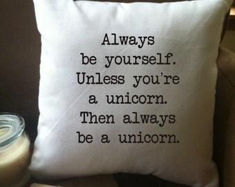 always be a unicorn throw pillow cover, 14 x 14, white cotton