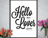 "Printable Art Typography Poster ""HELLO LOVER"" Inspirational Print Motivational Quote Instant Download Digital Download"