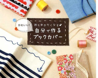 Cute Handmade Book Covers & Jackets - Japanese Craft Book