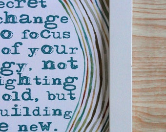 The secret of change is to focus all of your energy not on fighting the old but on building the new. Socrates Quote in TEAL