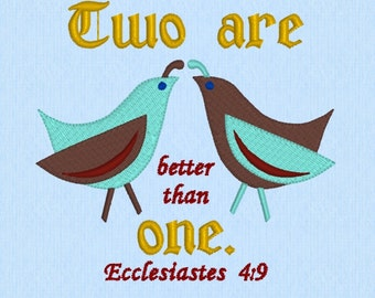 Ecclesiastes 4:9 Two are better than one - machine embroidery design file