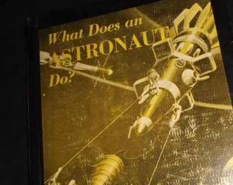 1961 What Does an Astronaut Do Book