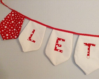 SALE Let it Snow - Fabric Banner, Bunting Decoration,  Christmas Holiday Banners, Photo Props, Bunting